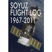 SOYUZ FLIGHT LOG 1967-2011