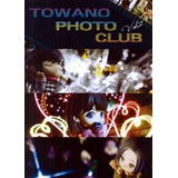 TOWANO PHOTO CLUB Vol.2