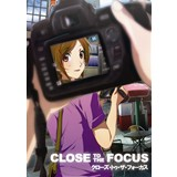 CLOSE TO THE FOCUS