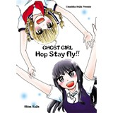 GHOST GIRL Hop Stay FLY!!