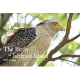 The Birds of Ishigaki Island and more