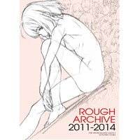 ROUGH ARCHIVE 2011-2014