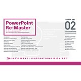 PowerPoint Re-Master 02 Illustrations