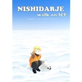 NISHIDARJE walk on ICE