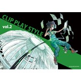 CLIP PLAY STYLE vol.2