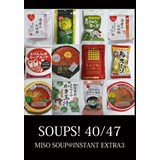 SOUPS! 40/47〜MISO SOUP@INSTANT EXTRA3〜