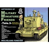ARTWORKS OF MILITARY MINIATURE FRIENDS -Tale.3-