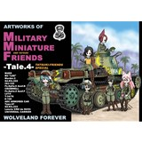 ARTWORKS OF MILITARY MINIATURE FRIENDS -Tale.4-