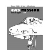 CAS MISSION close air support A-10C