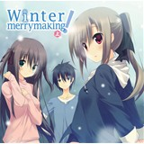 Winter merrymaking! 上